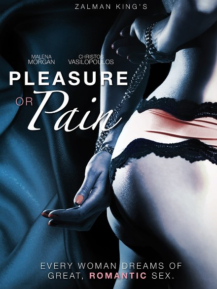 Pleasure Or Pain 2013-[ฝรั่ง-INTER-EROTIC]-[20+]