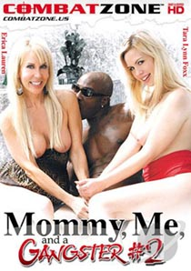 Mommy Me And A Gangster 2 -[ฝรั่ง-INTER-EROTIC]-[20+]