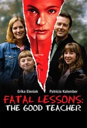 Fatal Lessons – The Good Teacher 2004