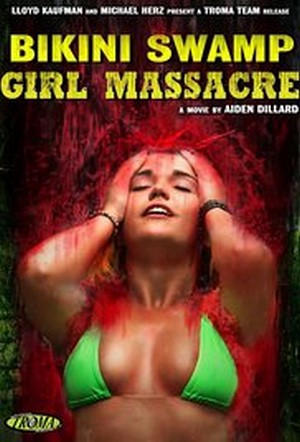 Bikini Swamp Girl Massacre 2014