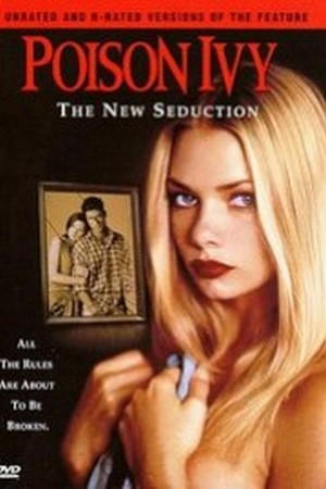 ดูหนังอาร์ฝรั่ง-Erotic Rate R Movie [20+]-Poison Ivy – The New Seduction (1997)