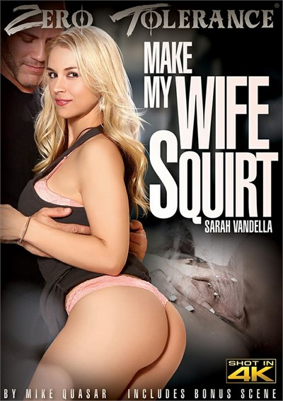 Make My Wife Squirt 2017